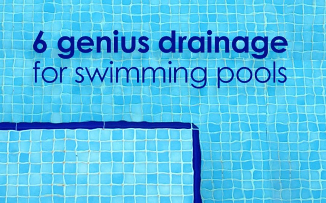 Drainage for Swimming Pools