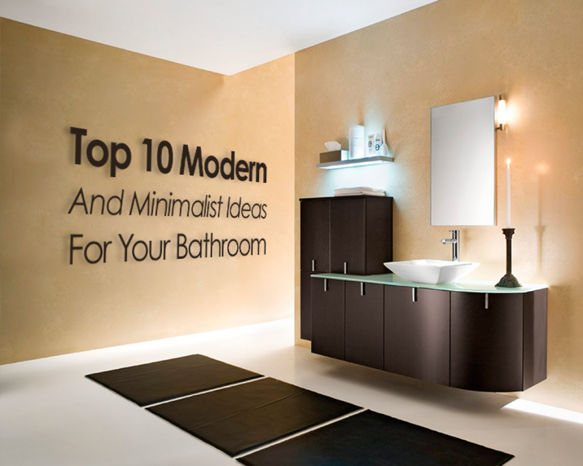 Top 10 Modern And Minimalist Ideas For Your Bathroom