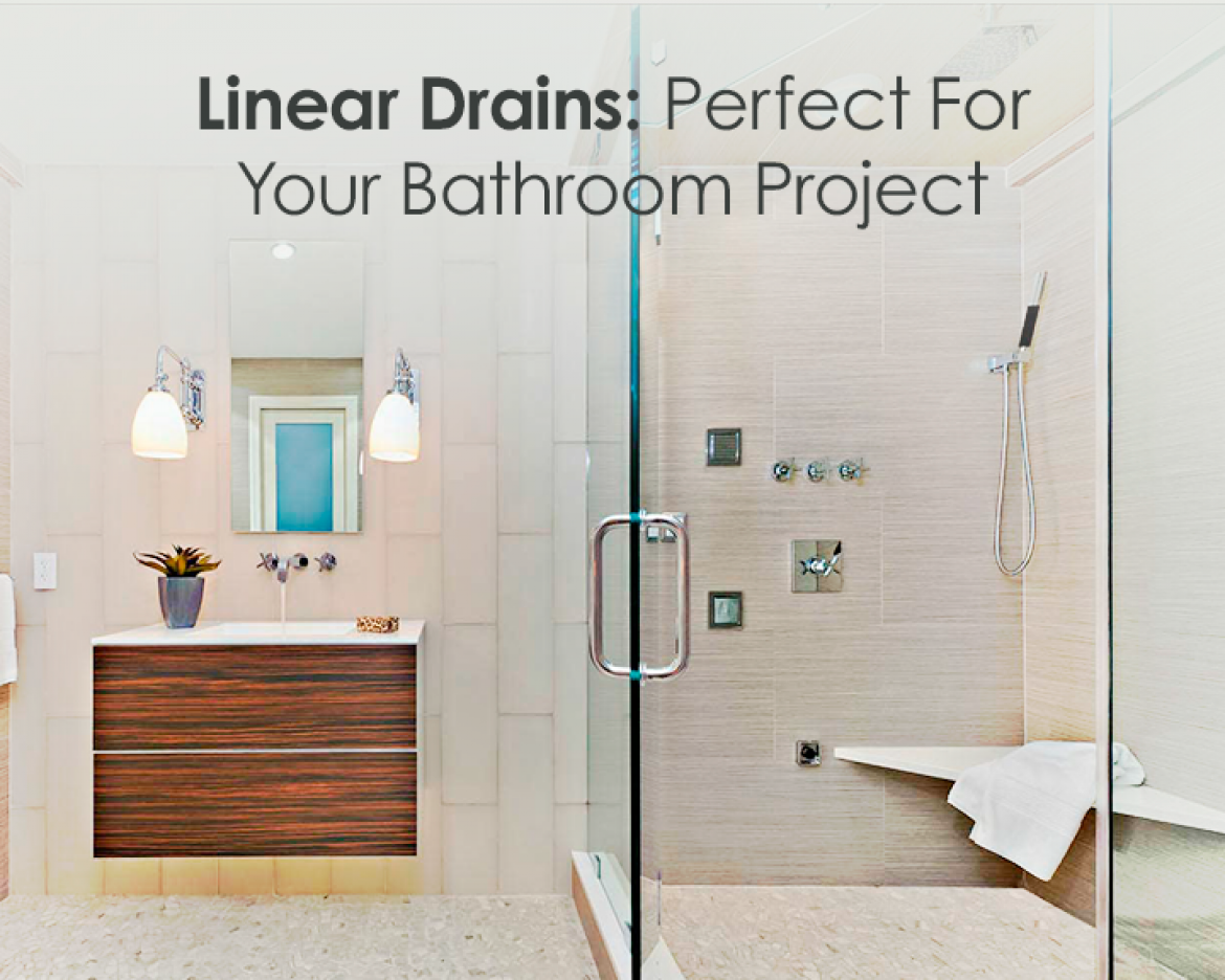 Linear Drains: Perfect For Your Bathroom Project - QM Drain | Center ...